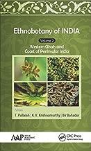 Ethnobotany of India, Volume 2: Western Ghats and West Coast of Peninsular India