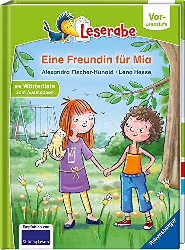 Eine Freundin für Mia - Leserabe ab Vorschule - Erstlesebuch für Kinder ab 5 Jahren (Leserabe – Vor-Lesestufe)