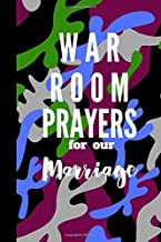 WAR ROOM PRAYERS FOR OUR MARRIAGE: JOURNAL FOR WRITING POWERFUL PRAYERS FOR YOUR MARRIAGE!A WAR ROOM NEEDS A WAR ROOM JOURNAL