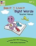 See it Live it Sight Words: Teacher Manual Set 2