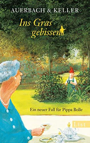 Ins Gras gebissen: Ein neuer Fall für Pippa Bolle (Ein Pippa-Bolle-Krimi 4)