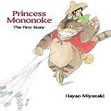 PRINCESS MONONOKE FIRST STORY HC