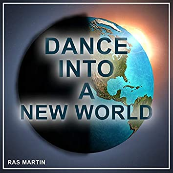 Dance into a New World