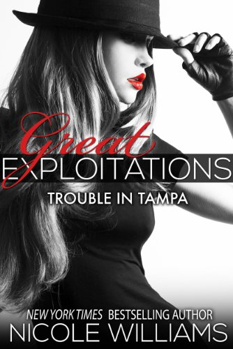 Trouble in Tampa: Great Exploitations #3 (English Edition)