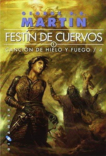 FESTIN DE CUERVOS: CANCION DE HIELO Y FUEGO 4. BOLSILLO by George R. R. Martin(2012-02-01)