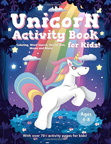 Unicorn Activity Book for Kids Age 4-8: A Fun Educational Workbook Complete with Coloring Pages, Word Searches, Dot to Dot, Spot the Difference, Mazes and More! PDF Books