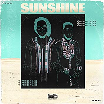 Sunshine (feat. Full Pitch, Prince T & KBX)