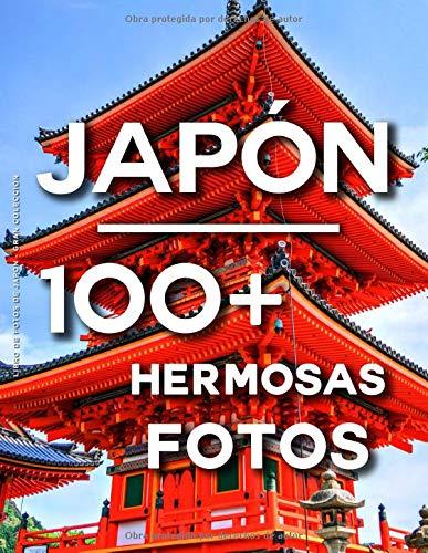 Libro De Fotos De Japón - Gran Colección: 100 Hermosas Fotos En Este Fantástico Álbum De Fotos (Japon Libros - Libro De Photos Japon)