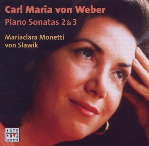 Carl Maria Von Weber: Piano Sonatas 2 & 3