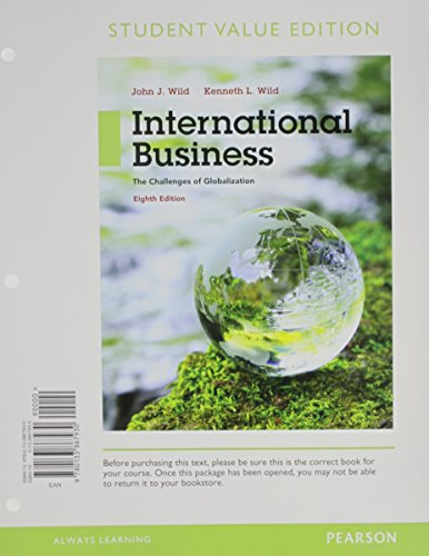 International Business: The Challenges of Globalization, Student Value Edition (8th Edition)
