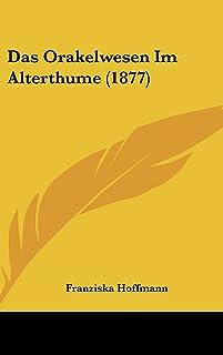 Das Orakelwesen Im Alterthume (1877)