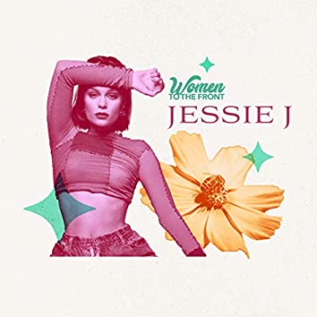 Women To The Front: Jessie J