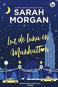 Luz De Luna En Manhattan par Sarah Morgan