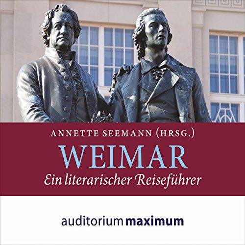 Couverture de Weimar: Ein literarischer Reiseführer