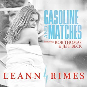 Gasoline And Matches (Dave Aude Radio Mix)