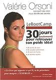 Le Bootcamp : 30 jours seulement pour retrouver son poids idéal