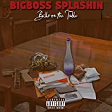 Bills on the Table [Explicit]