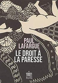 Le Droit à la paresse par Paul Lafargue