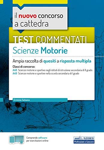 Test commentati Scienze motorie: Ampia raccolta di quesiti a risposta multipla