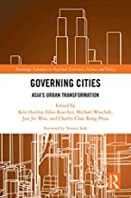 Governing Cities: Asia's Urban Transformation (Routledge Advances in Regional Economics, Science and Policy) (English Edition)
