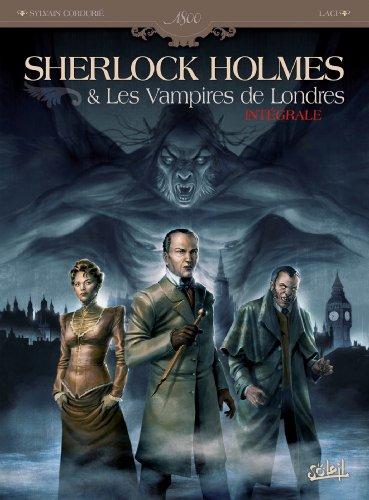 Sherlock Holmes et les vampires de Londres - Intégrale