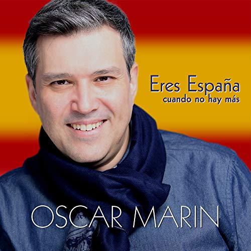 Eres España Cuando No Hay Más