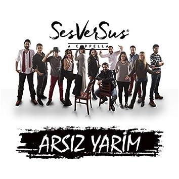 Arsız Yarim (Acapella)