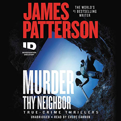 Murder Thy Neighbor Audiobook By James Patterson cover art