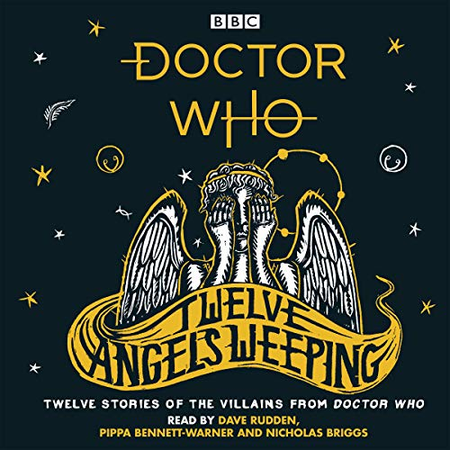 Doctor Who: Twelve Angels Weeping audiobook cover art