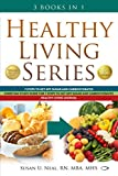 Healthy Living Series: 3 Books in 1: 7 Steps to Get Off Sugar and Carbohydrates; Christian Study Guide for 7 Steps to Get Off Sugar and Carbohydrates; Healthy Living Journal