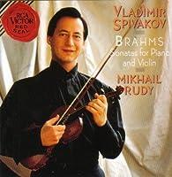 Brahms Sonatas for Piano & Violin by Vladimir Spivakov