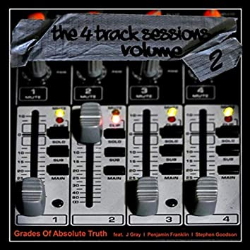 The 4 Track Sessions, Vol. 2 (feat. J Gray, Penjamin Franklin, Stephen Goodson)