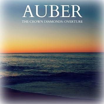 Auber - The Crown Diamonds: Overture