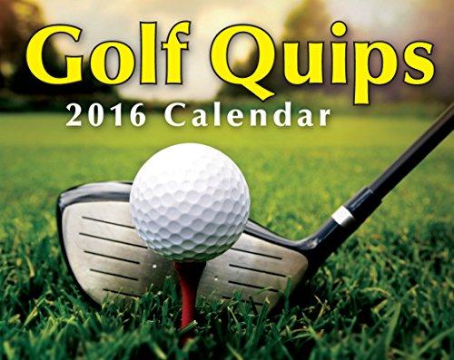 Golf Quips 2016 Day-to-Day Calendar