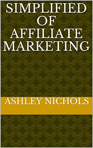 Simplified Of Affiliate Marketing (English Edition)