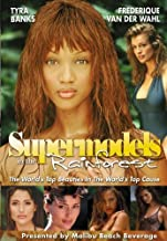 Supermodels in the Rainforest: The World's Top Beauties in the World's Top Cause