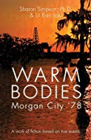 Warm Bodies - Morgan City '78