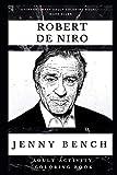 Robert De Niro Adult Activity Coloring Book (Robert De Niro Adult Activity Coloring Books)