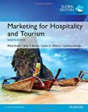 Marketing for Hospitality and Tourism, Global Edition - Dr. Philip T. Kotler