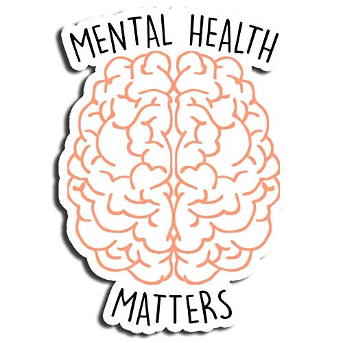 Mental Health Brain Sticker Sayings Stickers Waterbottle Sticker Tumblr Stickers Laptop Stickers Vinyl Stickers