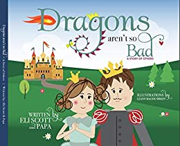 Dragons Aren't So Bad: A Story of Others by [David Hapner]
