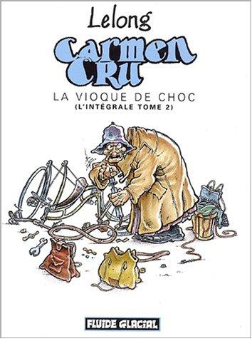 Carmen cru - Intégrale volume 02
