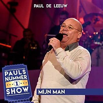 Mijn Man (Pauls Nummer 1 Show)