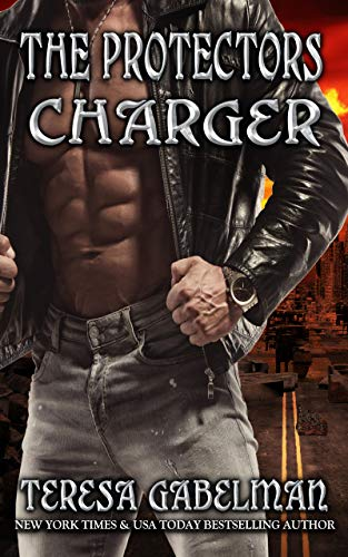 Charger (The Protectors Series) Book #16