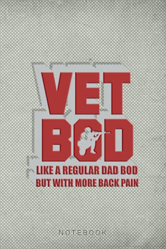 Vet Bod Like A Dad Bod But With More Back Pain Gifts...