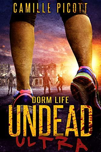 Dorm Life (Undead Ultra Book 2)