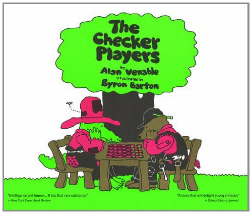 Compare Textbook Prices for The Checker Players 2nd Edition ISBN 9780977708222 by Alan Venable,Byron Barton