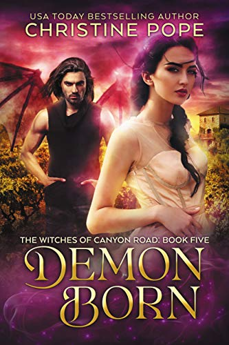 Demon Born (The Witches of Canyon Road Book 5)