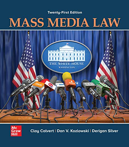 Compare Textbook Prices for Looseleaf for Mass Media Law 21 Edition ISBN 9781260838619 by Calvert, Clay,Kozlowski, Dan V.,Silver, Derigan