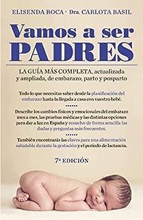 Vamos a ser padres / We'll Be Parents by Elisenda Roca (2011-04-03)